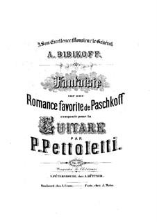 Fantasia on Romance by Pashkov, Op.31: Fantasia on Romance by Pashkov by Pietro Pettoletti