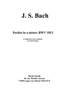 Partita for Flute in A Minor, BWV 1013: Arrangement for solo saxophone by Johann Sebastian Bach