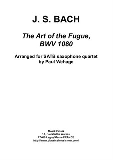 The Art of Fugue, BWV 1080: Arrangement for SATB saxophone quartet by Johann Sebastian Bach