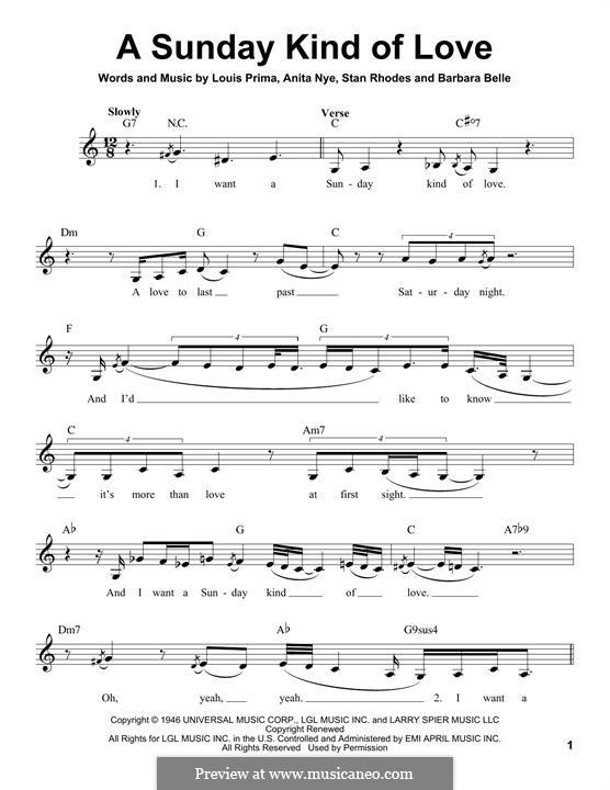 A Sunday Kind of Love: Melody line by Anita Leonard, Barbara Belle, Louis Prima, Stan Rhodes