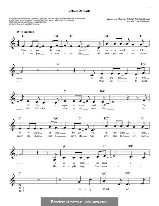 Child of God (Amy Grant): Melody line by Grant Cunningham, Matt Huesmann