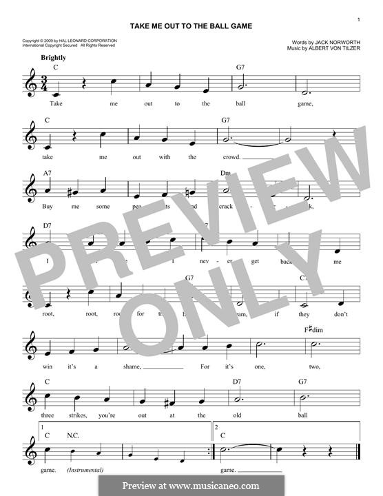 Take Me Out to the Ball Game: Melody line by Albert von Tilzer