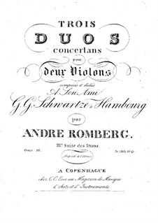 Three Сoncert Duos for Two Violins, Op.56: Three Сoncert Duos for Two Violins by Andreas Romberg