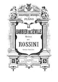 Il Barbiere di Siviglia (The Barber of Seville): For voices and piano by Gioacchino Rossini