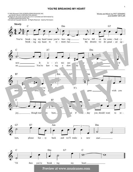 You're Breaking My Heart: Melody line by Pat Genaro, Sunny Skylar