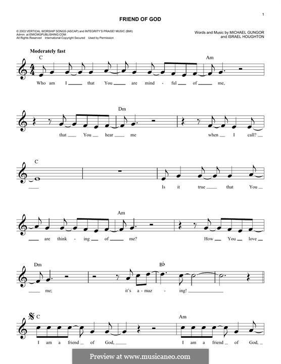 Friend of God: Melody line by Israel Houghton, Michael Gungor