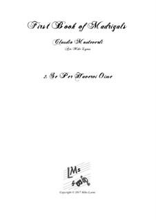 Book 1 (a cinque voci), SV 23–39: No.02. Se per havervi oimè. Arrangement for quintet instruments by Claudio Monteverdi