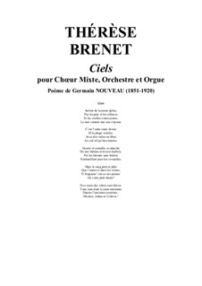 Ciels for SATB chorus, orchestra and organ: Study score by Thérèse Brenet
