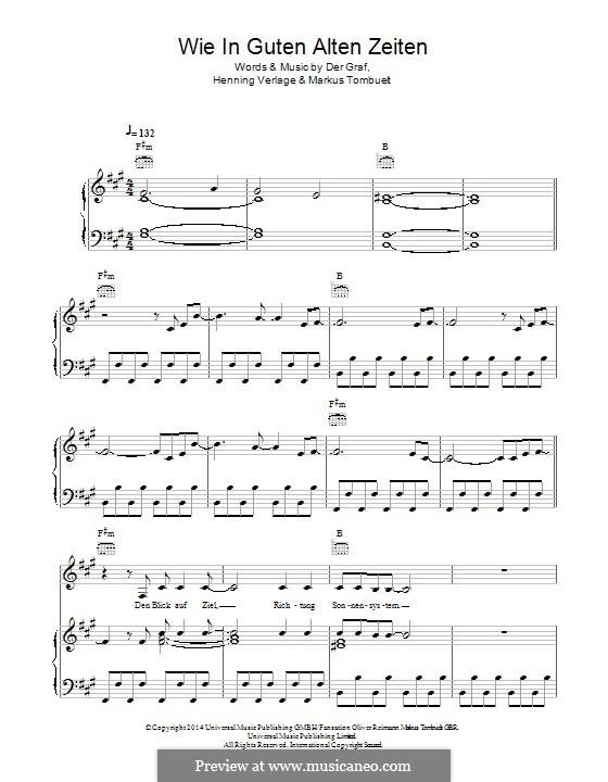Wie in Guten Alten Zeiten (Unheilig): For voice and piano (or guitar) by Der Graf, Henning Verlage, Markus Tombuelt