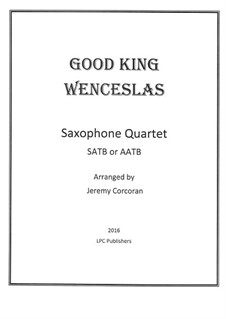 Good King Wenceslas: For saxophone quartet by folklore