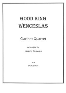 Good King Wenceslas: For clarinet quartet by folklore
