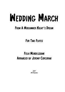 Wedding March: For two flutes by Felix Mendelssohn-Bartholdy