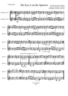 His Eye Is on the Sparrow (Ethel Waters): For two clarinets by Charles Hutchinson Gabriel