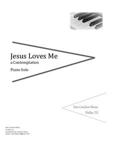 Jesus Loves Me: For piano by William Batchelder Bradbury