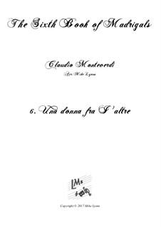 Book 6 (a cinque voci), SV 107-116: No.06 Una donna fra I' altre. Arrangement for quintet instruments by Claudio Monteverdi
