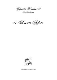 Book 6 (a cinque voci), SV 107-116: No.11 Misero Alceo. Arrangement for quintet instruments by Claudio Monteverdi