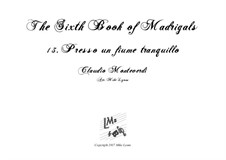 Book 6 (a cinque voci), SV 107-116: No.13 Presso un fiume tranquillo. Arrangement for quintet instruments by Claudio Monteverdi