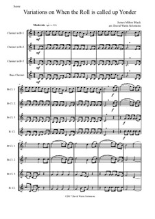 When the Roll is Called: Variations, for clarinet quartet by James Milton Black