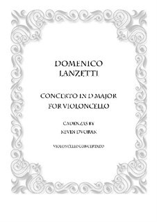 Cello Concerto in D major: Version for cello solo and piano by Domenico Lanzetti