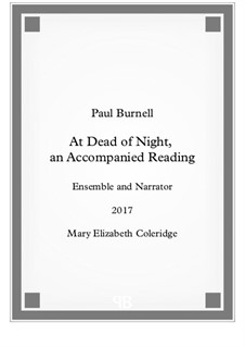 At Dead of Night, an Accompanied Reading - Score and Parts: At Dead of Night, an Accompanied Reading - Score and Parts by Paul Burnell