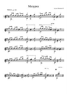 Мазурка ми минор для гитары: Мазурка ми минор для гитары by Konstantin Schenitsyn