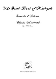 Book 6 (a cinque voci), SV 107-116: Lamento d'Arianna. Arrangement for quintet instruments by Claudio Monteverdi