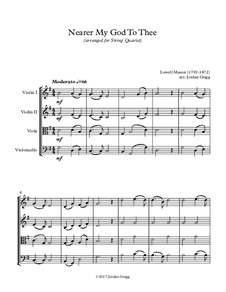 Nearer, My God, To Thee: For string quartet by Lowell Mason