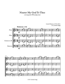 Nearer, My God, To Thee: For wind quartet by Lowell Mason