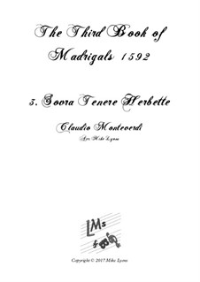 Book 3 (a cinque voci), SV 60–74: No.03 Sovra Tenere Herbette. Arrangement for quintet instruments by Claudio Monteverdi