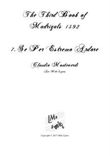 Book 3 (a cinque voci), SV 60–74: No.07 Se Per Estremo Ardore. Arrangement for quintet instruments by Claudio Monteverdi