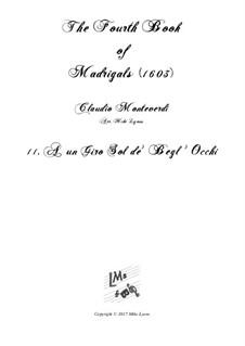 Book 4 (a cinque voci), SV 75–93: No.11 A un Giro Sol de' Begl' Occhi. Arrangement for quintet instruments by Claudio Monteverdi