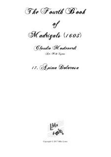 Book 4 (a cinque voci), SV 75–93: No.17 Anima dolorosa. Arrangement for quintet instruments by Claudio Monteverdi