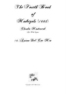 Book 4 (a cinque voci), SV 75–93: No.18 Anima del cor mio. Arrangement for quintet instruments by Claudio Monteverdi