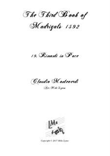 Book 3 (a cinque voci), SV 60–74: No.19 Rimanti in pace. Arrangement for quintet instruments by Claudio Monteverdi