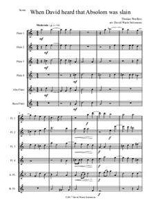 When David heard that Absalom was slain: For flute sextet by Thomas Weelkes