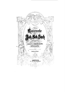 Works for Harpsichord: Arrangement for piano by Johann Sebastian Bach