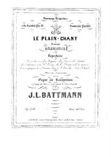 Le plain-chant romain harmonisé, Op.250: Part I by Jacques-Louis Battmann