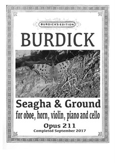 Seagha & Ground, Op.211: Seagha & Ground by Richard Burdick