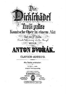 Tvrdé palice (The Stubborn Lovers), B.46 Op.17: Overture, for Piano by Antonín Dvořák