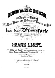 Transcriptions on Themes from 'Lohengrin' by Wagner, S.446: Elsa's Dream and Lohengrins Verweis an Elsa  by Franz Liszt
