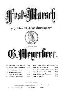 Schiller-Marsch: For a single performer by Giacomo Meyerbeer