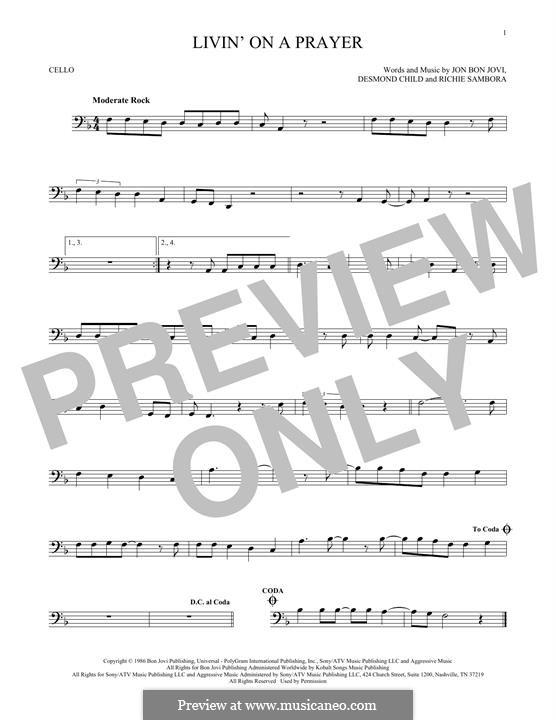 Livin' on a Prayer (Bon Jovi): For cello by Desmond Child, Jon Bon Jovi, Richie Sambora