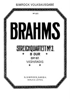 String Quartet No.3 in B Flat Major, Op.67: Version for piano four hands by Johannes Brahms