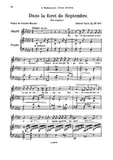 Three Songs, Op.85: No.1 Dans la forêt de Septembre, for medium voice by Gabriel Fauré