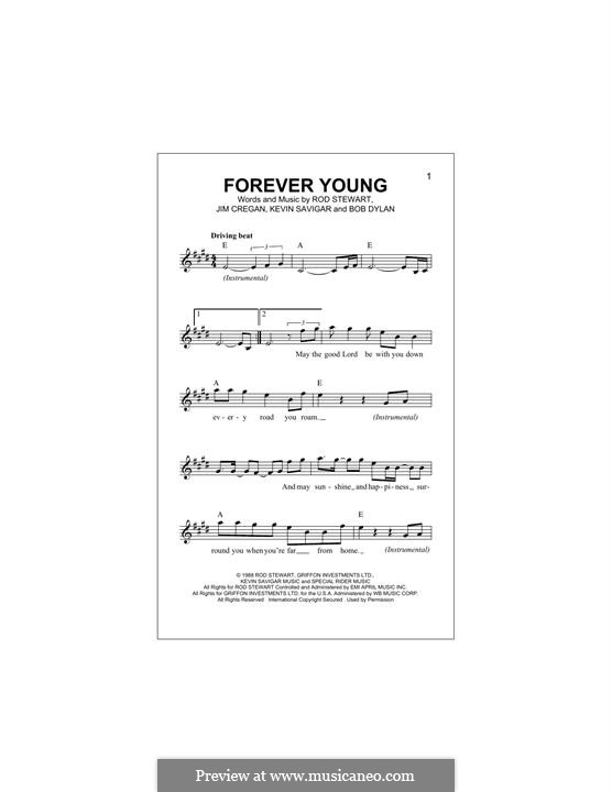 Forever Young II: Melody line by Bob Dylan, Jim Cregan, Kevin Savigar, Rod Stewart