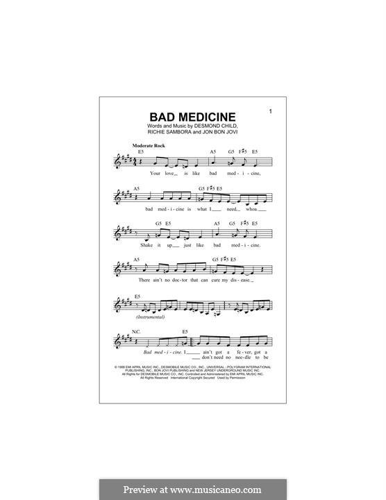 Bad Medicine (Bon Jovi): Melody line by Desmond Child, Jon Bon Jovi, Richie Sambora