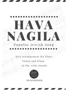 Hava Nagila: For trio by folklore