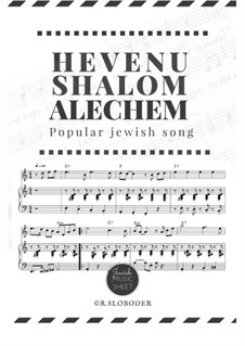 Hevenu Shalom Alechem: For solo and piano by folklore