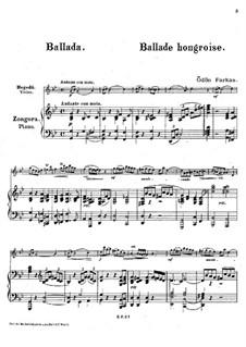 Hungarian Ballade for Violin and Piano: Hungarian Ballade for Violin and Piano by Ödön Farkas