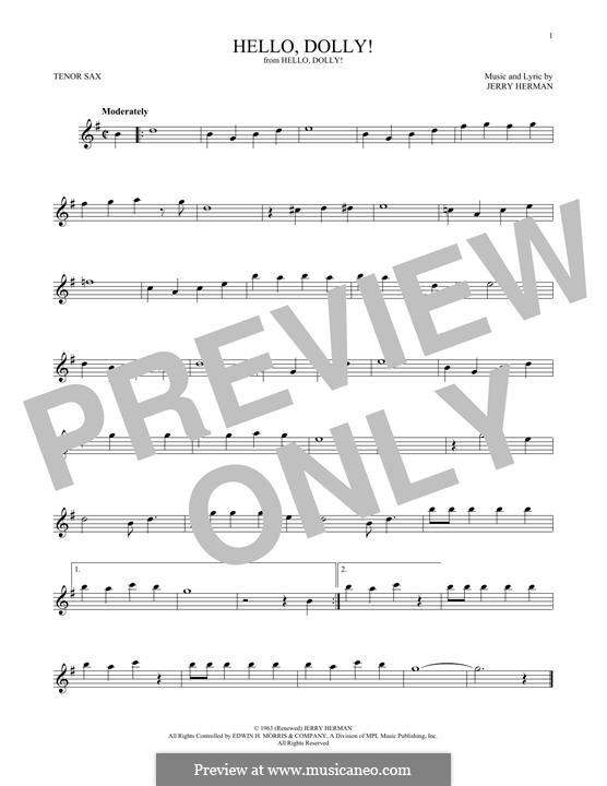 Hello Dolly (Louis Armstrong): For tenor saxophone by Jerry Herman